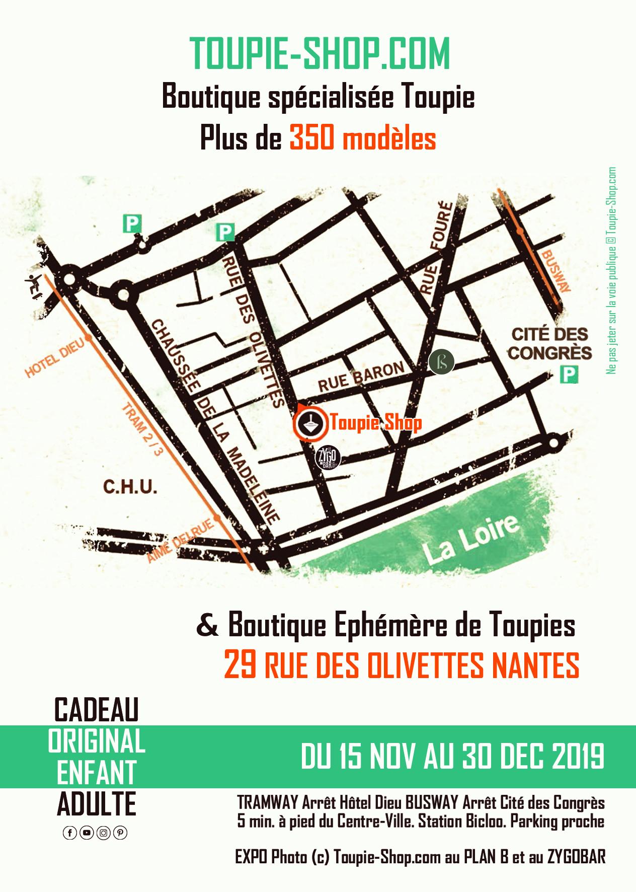 Boutique éphémère de toupies du 15 nov. au 30 déc. pour Noël 2019 au 29 rue des Olivettes à Nantes